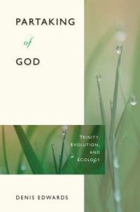 Partaking of God Trinity, Evolution, and Ecology