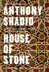 House of Stone A Memoir of Home, Family, and a Lost Middle East