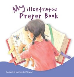 My Illustrated Prayer Book Extracts from a Prayer Book for Australia APBA