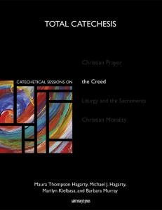 Catechetical Sessions on the Creed Total Catechesis