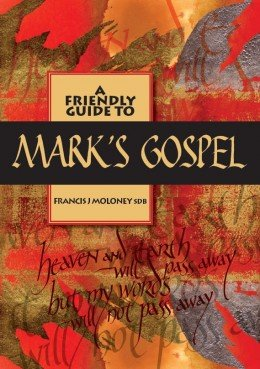 Friendly Guide to Mark's Gospel, A