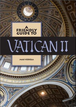 Friendly Guide to Vatican II