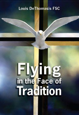 Flying in the Face of Tradition
