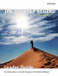 Journey Begins An Introduction to the Old Testament Third Edition Leader Guide
