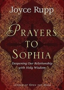Prayers to Sophia : A Companion to the Star in My Heart