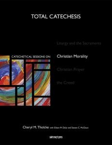 Catechetical Sessions on Christian Morality Total Catechesis