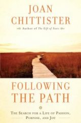 Following The Path The Search for a Life of Passion Purpose and Joy