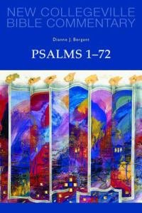 Psalms 1-72 New Collegeville Bible Old Testament Commentary Volume 22