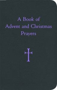 Book of Advent and Christmas Prayers