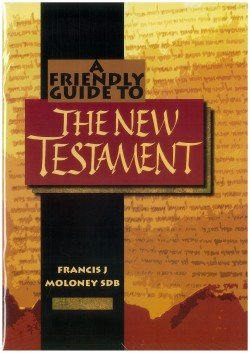 Friendly Guide to the New Testament