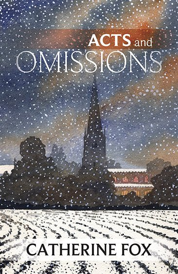 Acts and Omissions (Lindchester Chronicles Vol 1)