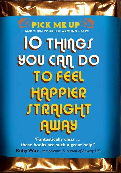 10 Things You Can Do to Feel Happier Straight Away- Pick me Up series