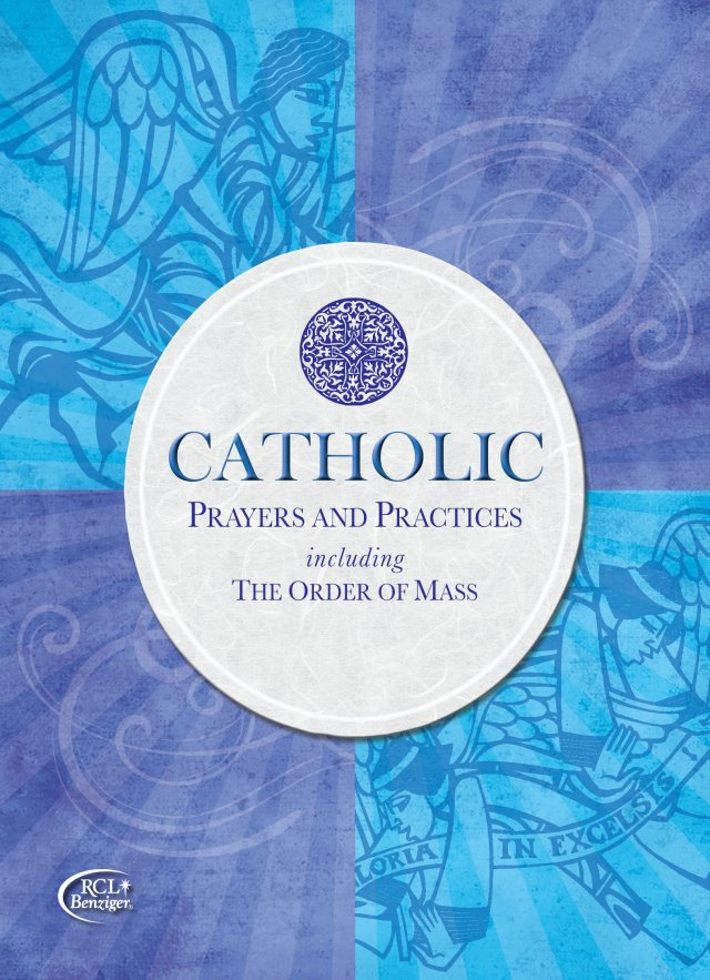 Catholic Prayers and Practices including The Order of the Mass