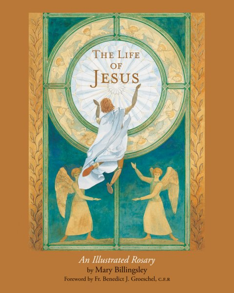 Life of Jesus: An Illustrated Rosary