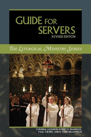 Guide for Servers Revised Edition Liturgical Ministry Series