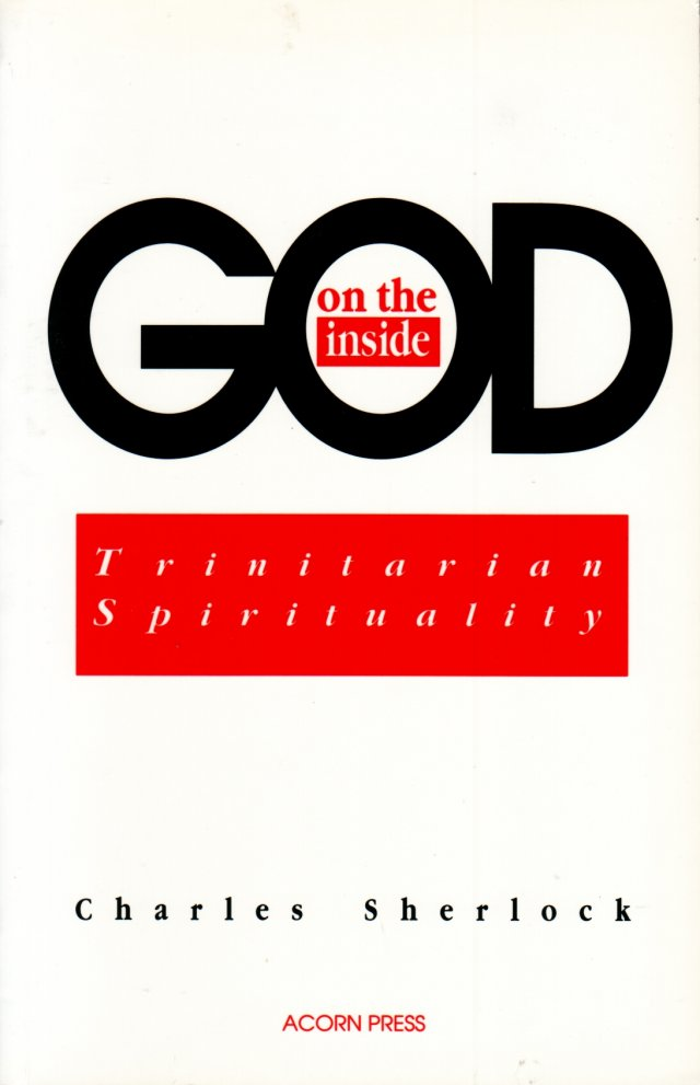 God on the Inside: Trinitarian Spirituality