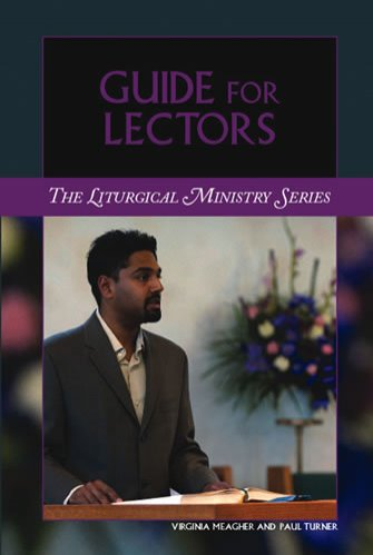 Guide for Lectors Liturgical Ministry Series