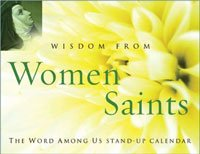 Wisdom from Women Saints : Perpetual Desk Calendar