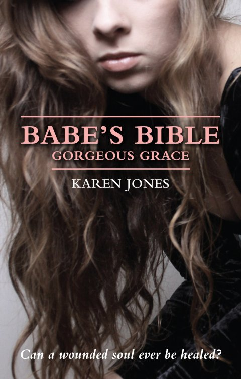 Babe's Bible: Gorgeous Grace