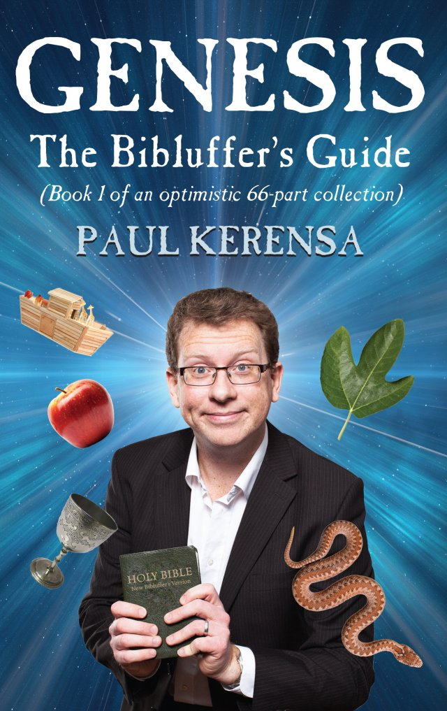 Genesis: The Bibluffer's Guide (book 1 of an optimistic 66-part collection)
