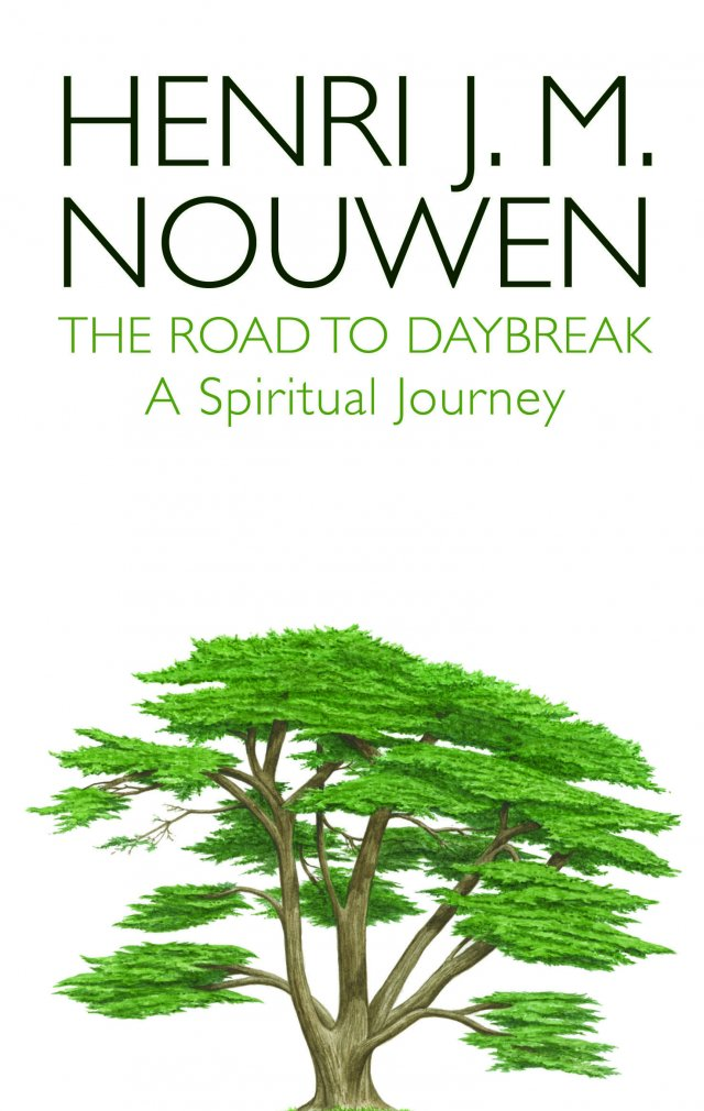 Road to Daybreak A Spiritual Journey