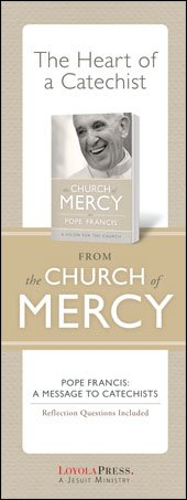 Heart of a Catechist from the Church of Mercy Pope Francis: A Message to Catechists pack of 50