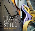 Time Stands Still CD