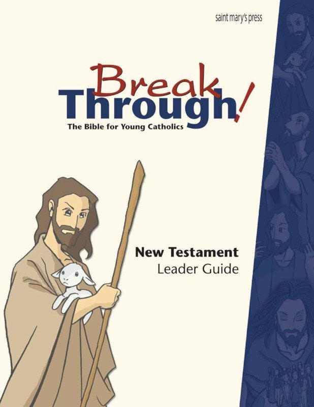 Breakthrough Bible New Testament Leader Guide