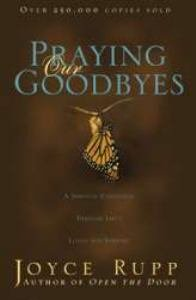 Praying Our Goodbyes Revised Edition