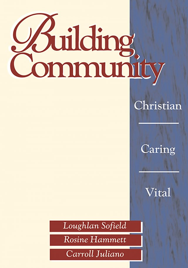 Building Community : Christian, Caring, Vital