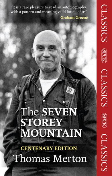 Seven Storey Mountain Centenary Edition