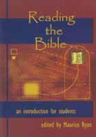Reading the Bible : An Introduction for Students
