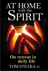 At Home with the Spirit : On Retreat in Daily Life