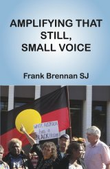 Amplifying that Still, Small Voice paperback