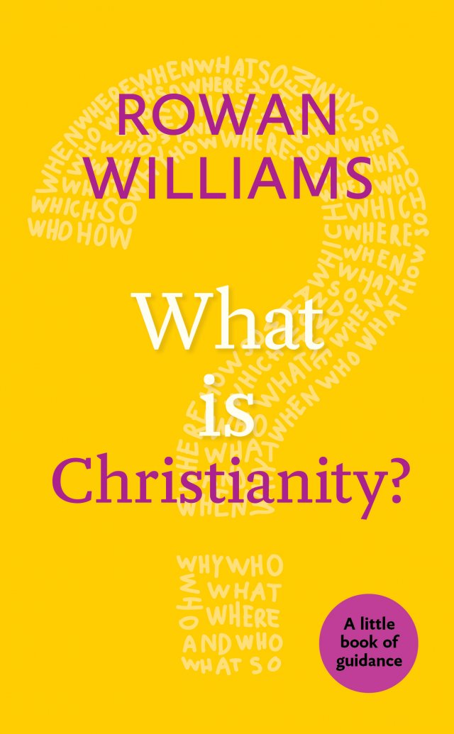 What is Christianity? A little book of guidance