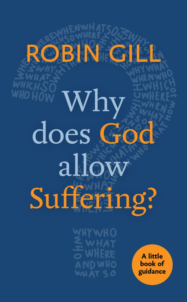 Why does God Allow Suffering? A little book of guidance