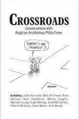Crossroads: Conversations with Anglican Archbishop Philip Freier
