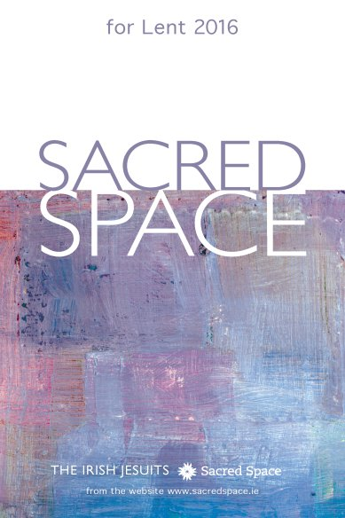 Sacred Space for Lent 2016