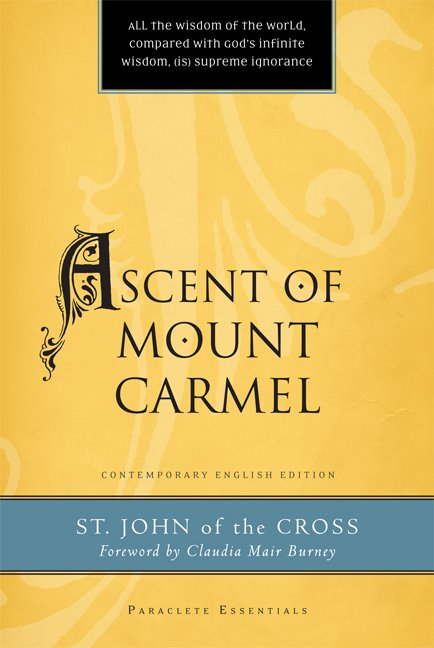 Ascent of Mount Carmel Paraclete Essentials