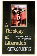 A Theology of Liberation : History, Politics, and Salvation 15th Anniversary Edition