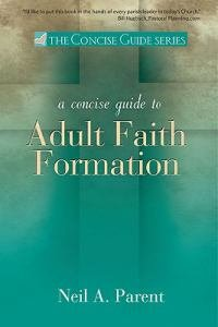 Concise Guide to Adult Faith Formation