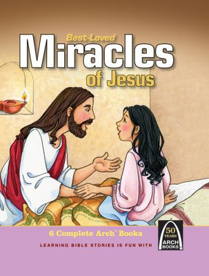 Arch Book: Best Loved Miracles of Jesus