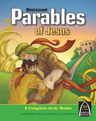 Arch Book: Best Loved Parables of Jesus