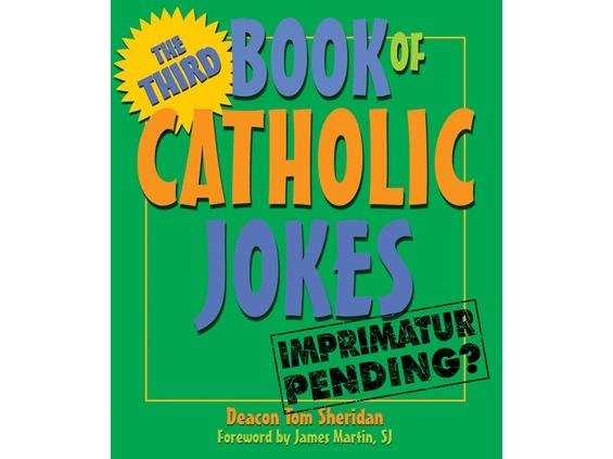 Third Book of Catholic Jokes