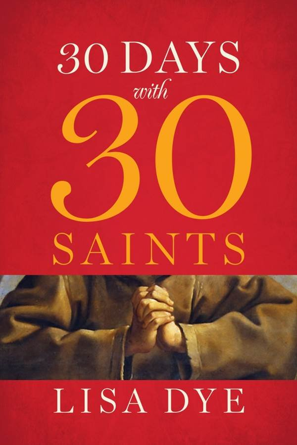 30 Days with 30 Saints