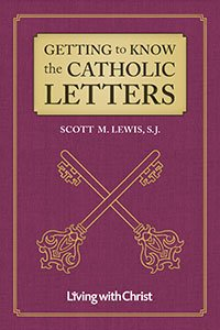 Getting to Know the Catholic Letters