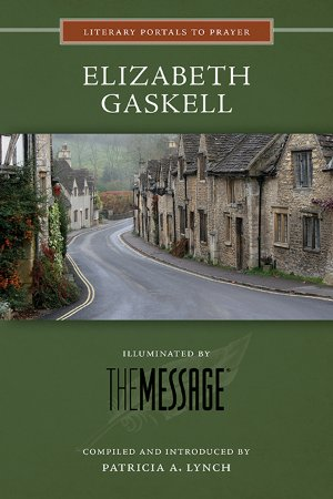 Elizabeth Gaskell - Literary Portals to Prayer