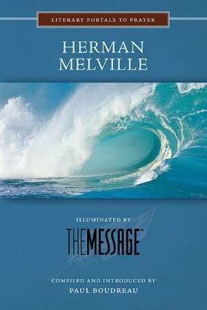 Herman Melville - Literary Portals to Prayer