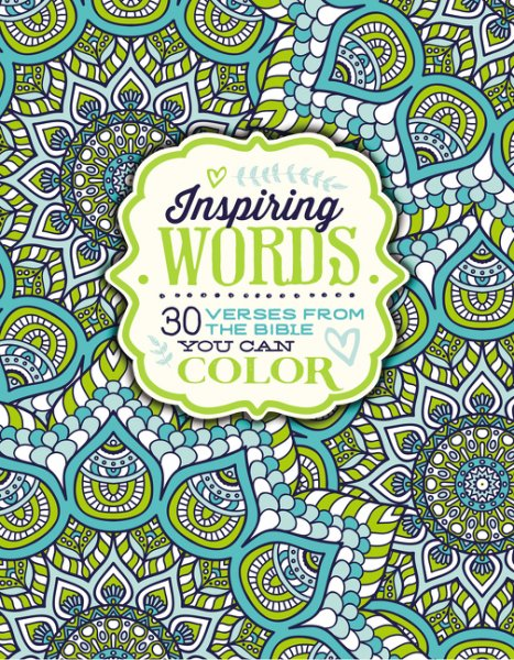 Inspiring Words: 30 Verses from the Bible You Can Color Colouring Book