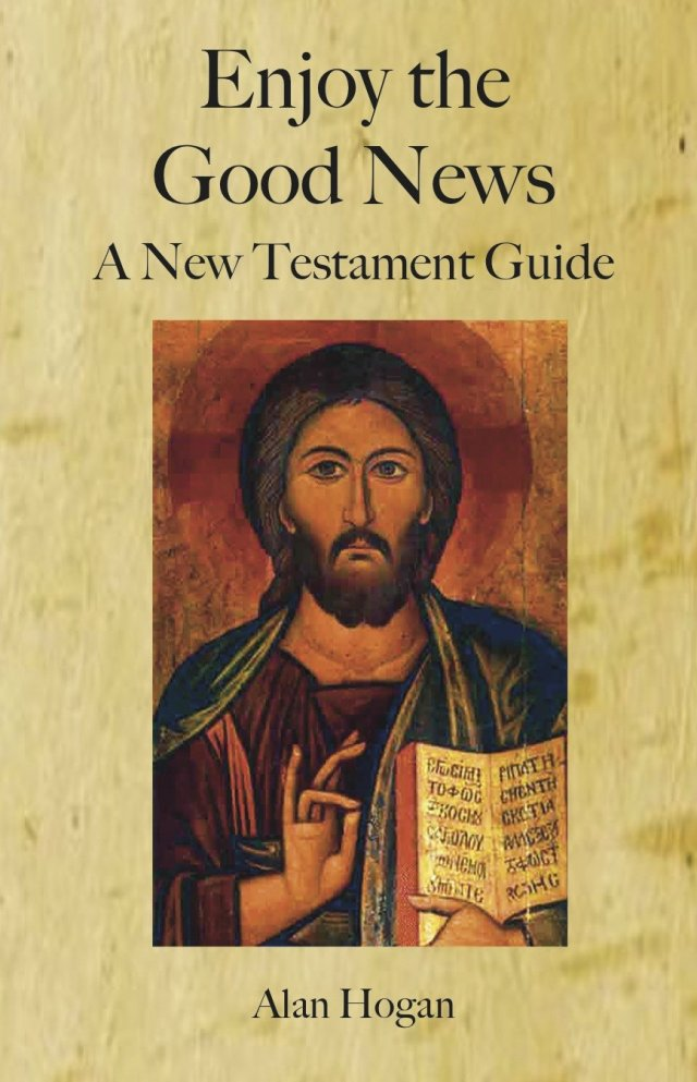 Enjoy the Good News: A New Testament Guide (Paperback)